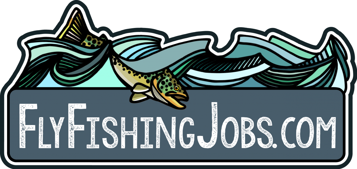 Employment opportunities at fly for Fly fishing guide jobs